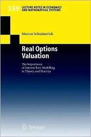 Real Options Valuation, (3540261915), Marcus Schulmerich, Textbooks