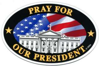 Pray For Our President Oval Car Magnet