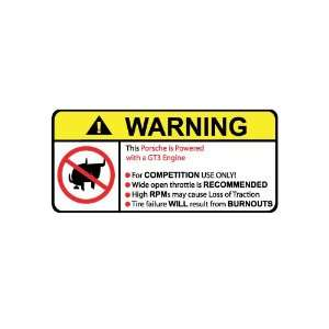 Porsche GT3 No Bull, Warning decal, sticker