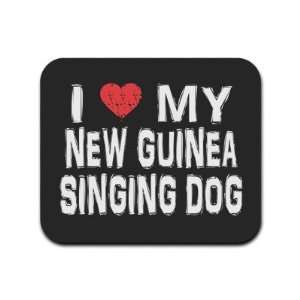 I Love My New Guinea Singing Dog Mousepad Mouse Pad