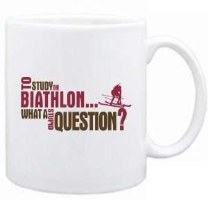 New  To Study Or Biathlon  What A Stupid Question