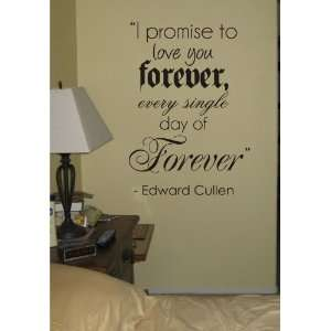 I Promise to Love You Forever Twilight Quote Decal Sticker