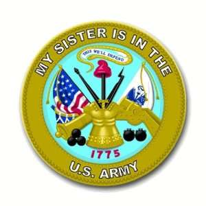 United States Army My Sister is in the Army Seal Decal